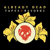 Already Dead Tapes + Records